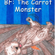 BF The Carrot Monster