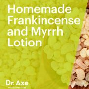 frankincense-and-myrrh-lotion-dr-axe-1-copy