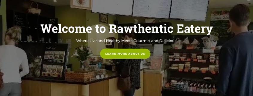 Rawthentic Eatery Victoria & Courtenay