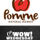 Wow Wednesday Pomme Natural Market
