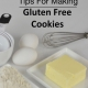 everyday gluten free gourmet cookie tips tools