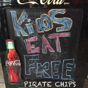 Kids <8 Eat Free @ Pirate Chips