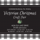 VICTORIAN CHRISTMAS CRAFT SHOW