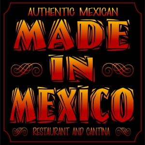 Made in Mexico Restaurant